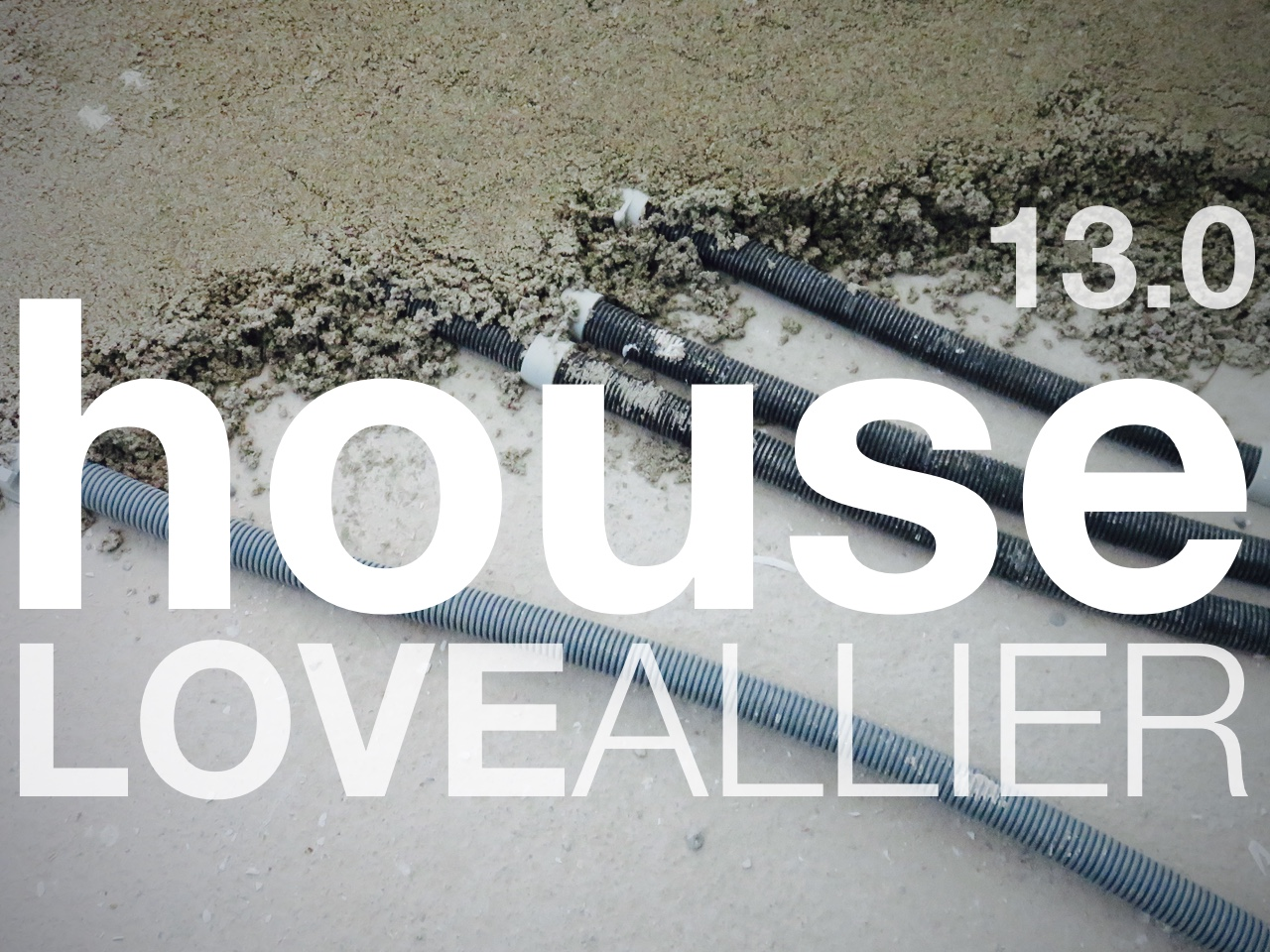 Concrete Covered Electrics and Plumbing - House 13 0 - Love